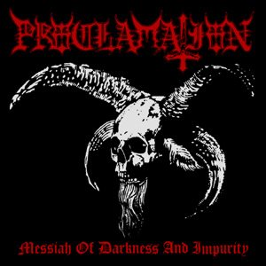 Proclamation - Messiah of Darkness and Impurity cover art