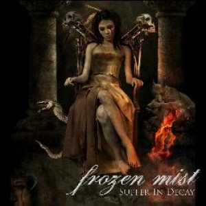 Frozen Mist - Suffer in Decay cover art