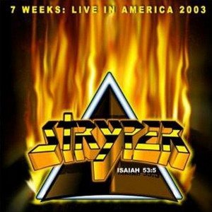Stryper - 7 Weeks: Live in America, 2003 cover art