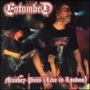 Entombed - Monkey Puss: Live in London cover art