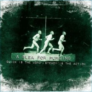 A Plea for Purging - Quick is the word ; Steady is the action cover art