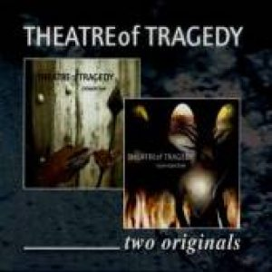 Theatre of Tragedy - Two Originals cover art