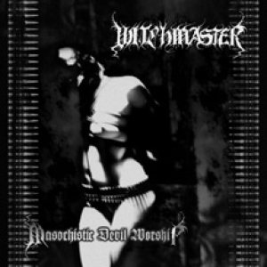 Witchmaster - Masochistic Devil Worship cover art