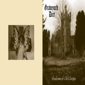 Graveyard Dirt - Shadows of Old Ghosts cover art