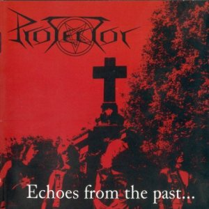 Protector - Echoes from the Past... cover art