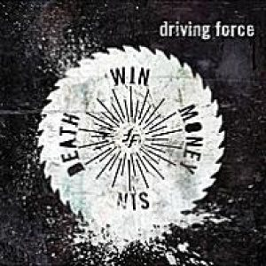 Driving Force - Death Win Money Sin cover art