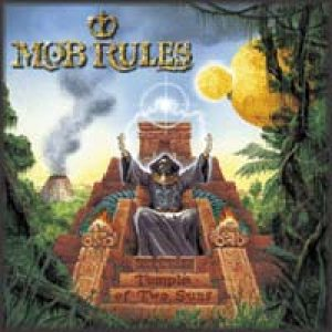 Mob Rules - Temple of Two Suns cover art