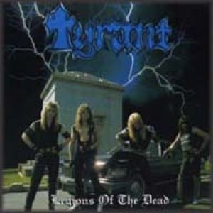 Tyrant - Legions of the Dead cover art