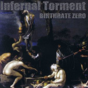 Infernal Torment - Birthrate Zero cover art