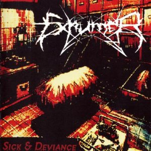Exhumer - Sick & Deviance cover art