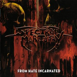 Spectral Mortuary - From Hate Incarnated cover art