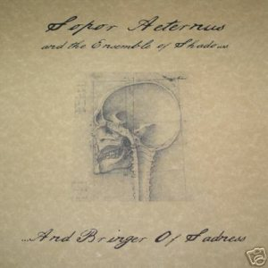 Sopor Aeternus and the Ensemble of Shadows - ...And Bringer of Sadness cover art