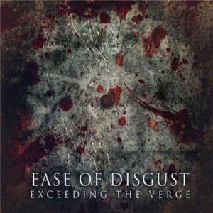 Ease Of Disgust - Exceeding the Verge cover art