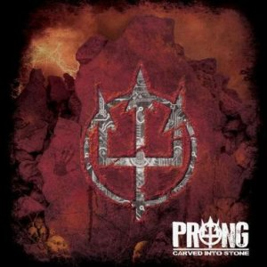 Prong - Carved Into Stone cover art