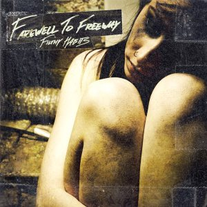 Farewell to Freeway - Filthy Habits cover art