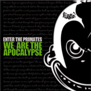 Enter The Primates - We are the Apocalypse cover art