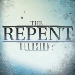 The Repent - Delusions cover art