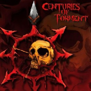 Centuries of Torment - Centuries of Torment cover art