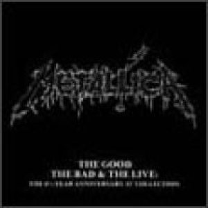 Metallica - The Good, the Bad and the Live cover art