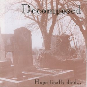Decomposed - Hope Finally Died... cover art