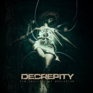 Decrepity - The Decaying of Evolution cover art
