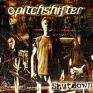 Pitchshifter - Shutdown cover art