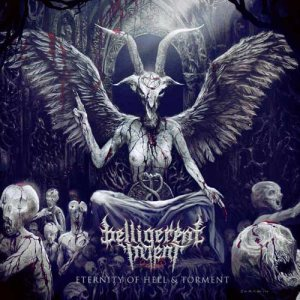 Belligerent Intent - Eternity of Hell & Torment cover art