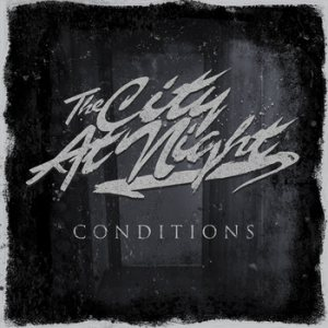 The City At Night - Conditions cover art