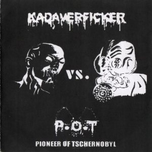 Kadaverficker - Kadaverficker vs. P.O.T. cover art
