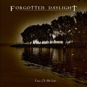 Forgotten Daylight - Fall of My Life cover art