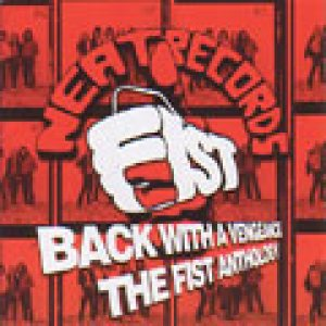 Fist - Back with a Vengeance: the Anthology cover art