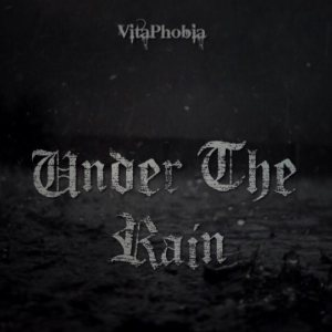 VitaPhobia - Under the Rain cover art