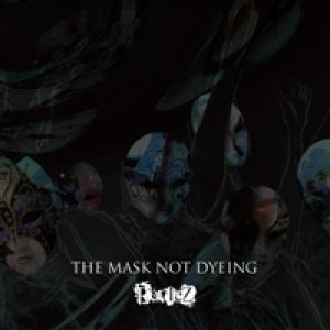 RevleZ - THE MASK NOT DYEING a type cover art