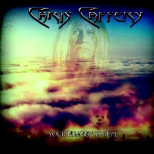 Chris Caffery - Your Heaven Is Real cover art
