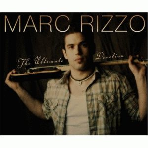 Marc Rizzo - The Ultimate Devotion cover art