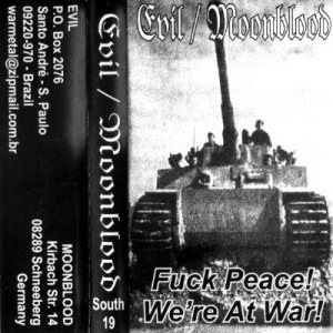 Moonblood - Fuck Peace! We Are At War! cover art