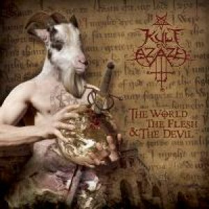Kult ov Azazel - The World, the Flesh & the Devil cover art