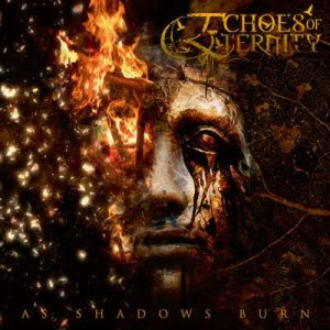Echoes of Eternity - As Shadows Burn cover art