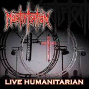 Mortification - Live Humanitarian cover art