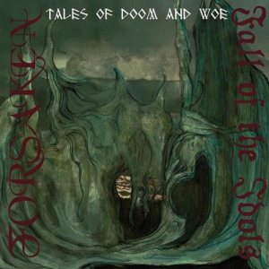 Forsaken / Fall of the Idols - Tales of Doom and Woe cover art