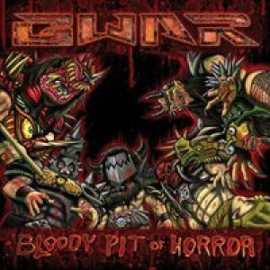 Gwar - Bloody Pit of Horror cover art