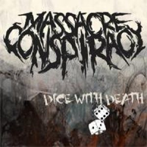 Massacre Conspiracy - Dice With Death cover art