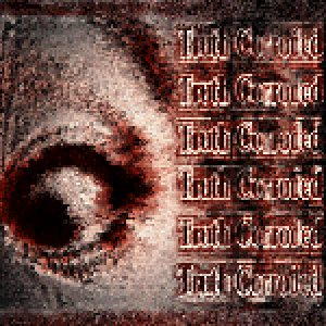 Truth Corroded - Truth Corroded cover art