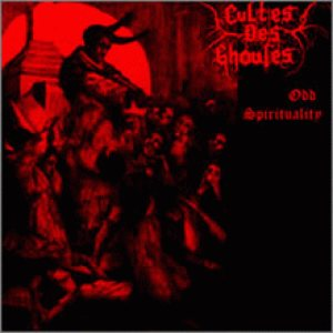 Cultes des Ghoules - Odd Spirituality cover art