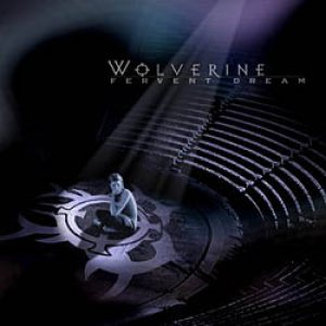 Wolverine - Fervent Dream cover art