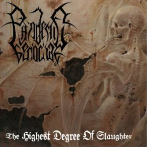 Pandemic Genocide - The Highest Degree of Slaughter cover art