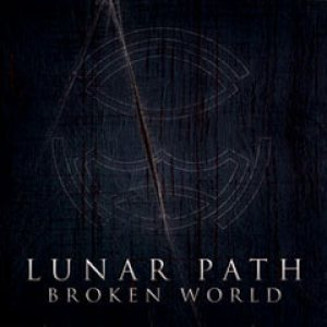 Lunar Path - Broken World cover art