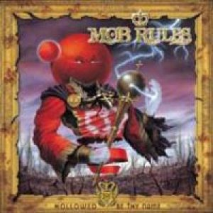 Mob Rules - Hollowed Be Thy Name cover art