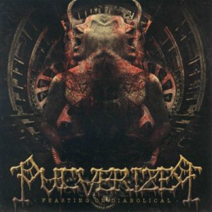Pulverizer - Feasting on Diabolical cover art