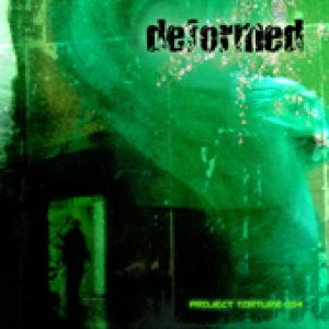 Deformed - Project Torture 004 cover art